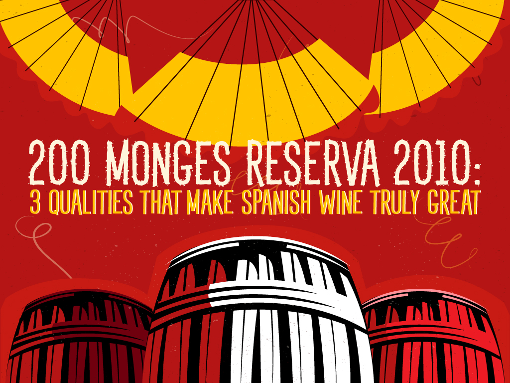 200-Monges-Reserva-2010_3-Qualities-That-Make-Spanish-Wine-Truly-Great