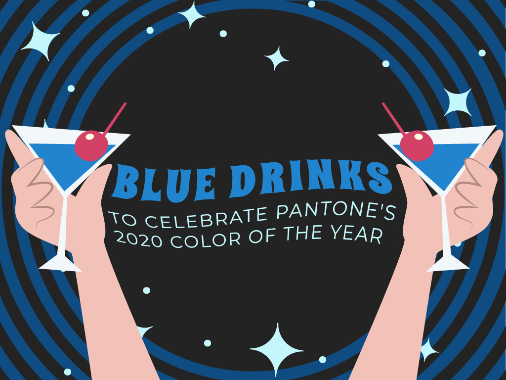 Blue-Drinks-to-Celebrate-Pantone's-2020-Color-of-the-Year