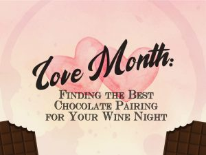 Love-Month-Finding-the-Best-Chocolate-Pairing-for-Your-Wine-Night-CoverPhoto