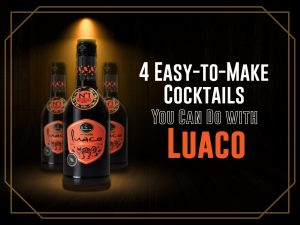 4-Easy-to-Make-Cocktails-You-Can-Do-with-Luaco-Cover-Photo